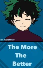 The more the better BNHA by JustOkNow