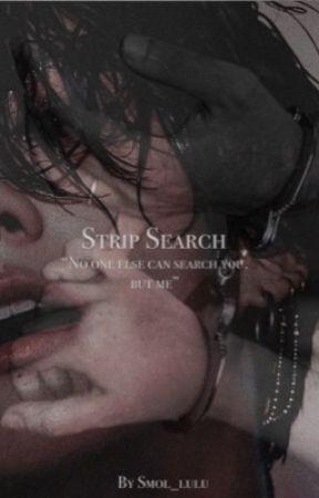 Strip search || Jungkook 18+ by lucyyjonesxx