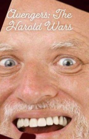 Avengers: The Harold Wars  by BeautifulMadness76