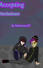 Accepting The Darkness (Anxiety x Deceit x Remus) by Rainboom181