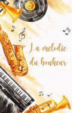 La mélodie du bonheur by ClaBarreyre