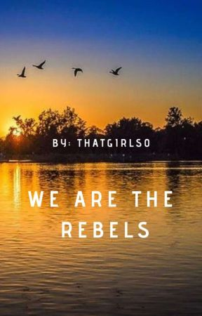 We are the Rebels by ThatkidSo
