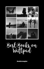 Best Books on Wattpad by booksrmegan