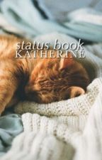 status book by katherine-the-rose