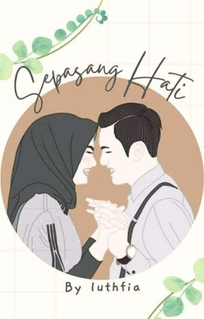 Sepasang Hati (Revisi) by luthfia63