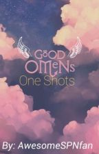 Good Omens One Shots  by awesomeSPNfan