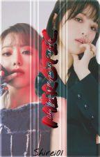 MIROTIC (Yena × Reader × Sakura) by Shirei01