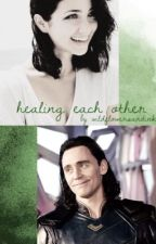 Healing Each Other (Loki Fanfiction) by wildflowersandink