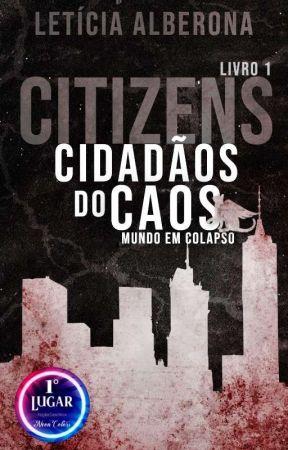 CITIZENS - Cidadãos do Caos by allletis