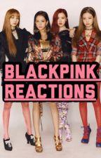 BlackPink Girlfriend Reactions  by Daclora