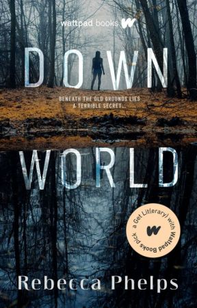 Down World (Book 1 of the Down World Series) by geminirosey