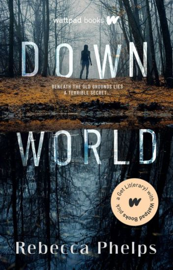 Down World (Book 1 of the Down World Series)
