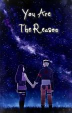 You Are The Reason by Namikazemin0901