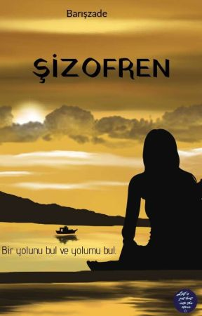 ŞİZOFREN by bariszade