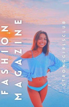 Fashion magazine 🌷 by stronggirlsclub