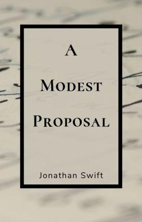 A Modest Proposal by JonathanSwift