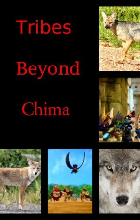 Tribes Beyond Chima by bluegeekyfangirl