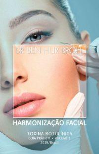 Guia prático em Harmonização Facial - Volume 1 - Toxina Botulínica cover