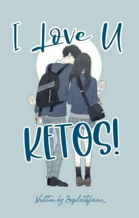 I LOVE U KETOS! by Sepluthfiaaa_