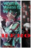 What It Means to be a Hero (BNHA x Tokyo Ghoul) cover