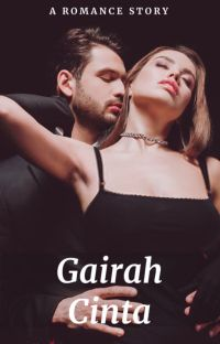 Gairah Cinta [COMPLETED] cover
