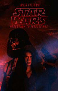 Star Wars - Przeżyjmy to jeszcze raz! cover