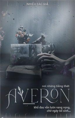 Đọc Truyện [12 Chòm sao] AVERON - Truyen4U.Net