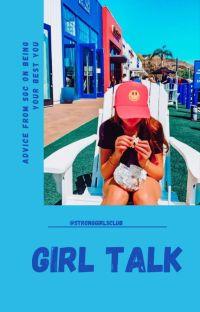 Girl talk 🌷 cover