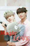 Magic Of Love {Seoyum} ✔ cover