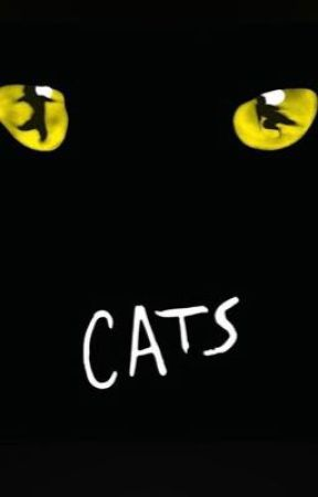 Cats The Musical Rp - Let The Memory Live Again by StarsAndSorrows