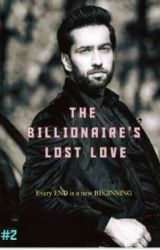THE BILLIONAIRE'S LOST LOVE by AnneCurtis567