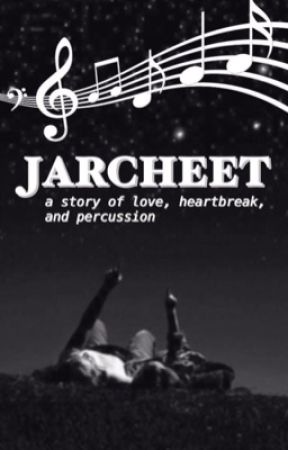 jarcheet (a story of love, heartbreak, and percussion) by inhaleandhold
