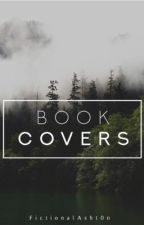 BOOK COVERS | ✓   by FictionalAsht0n