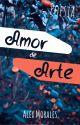 «Amor de Arte» ✓ by Alexmorales_01