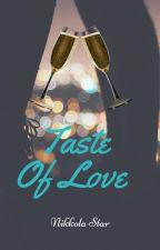 Taste of Love by Nikkola_Star