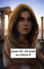 La huida by valeria_gabriela2018
