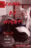 Come by Night cover