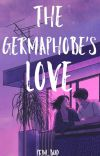 The Germaphobe's Love (Complete) cover