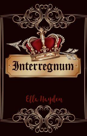 Interregnum | #Wattys2019 by toptrees26