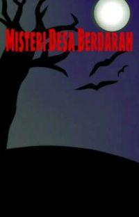 Misteri Desa Berdarah ( Completed ) cover