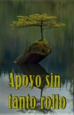 Apoyo sin tanto rollo by Jony1228