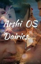 ARSHI OS DAIRIES.  by FlorK2D