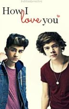 How I Love You. [EDITING] by BubblesLovesYou