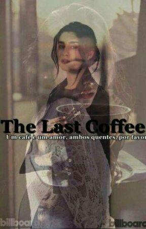 The Last Coffee (Traducción) by CamrenGreenAndBrown