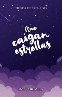 Que caigan estrellas [PREMADES] cover