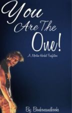 You Are The One! [Aha] by bonbonsandbooks