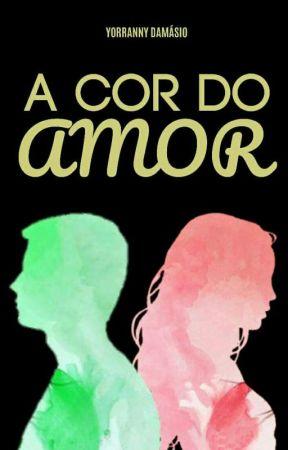 A Cor do Amor | CONCLUÍDA | by escritoramanny