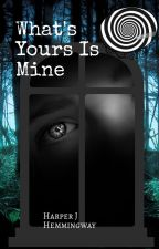 What's Yours Is Mine - A Hypnosis Story by sapphosdilemma