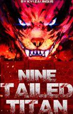 Nine-Tailed-Titan by KyleAlingus