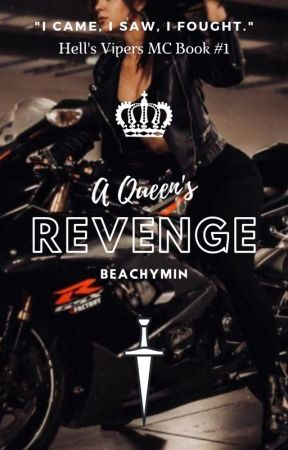A Queen's Revenge - Hell's Vipers MC Book #1 by beachymin